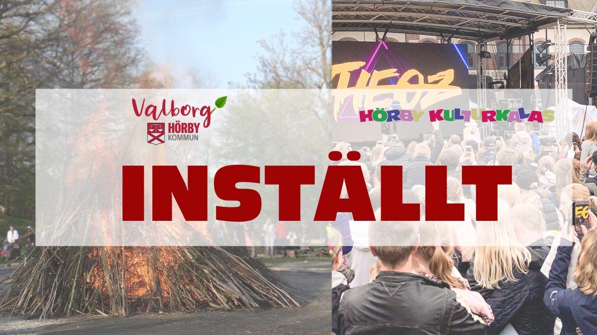 Hörby Kulturkalas och Valborgsfirandet i Karnas backe inställt på grund av utvecklingen kring coronaviruset
